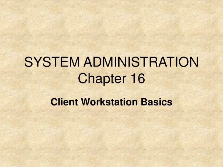 system administration chapter 16 n.