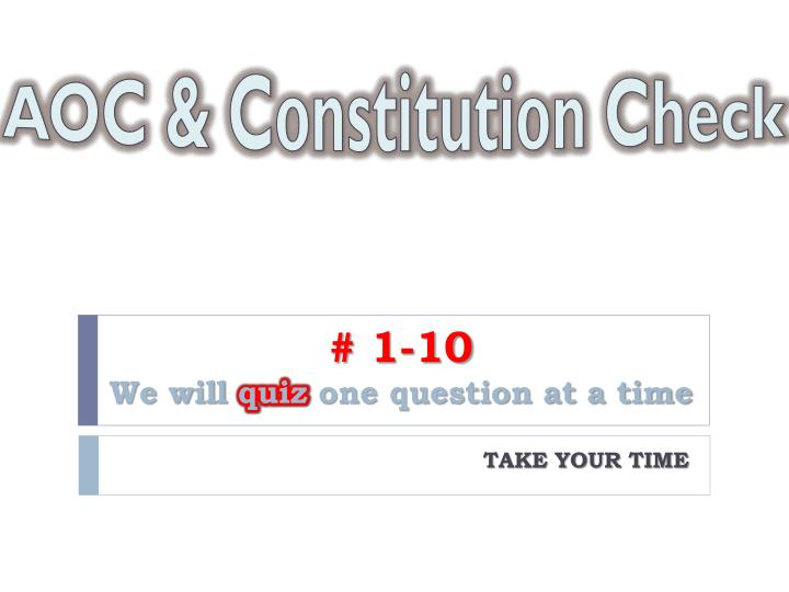 1 10 we will quiz one question at a time