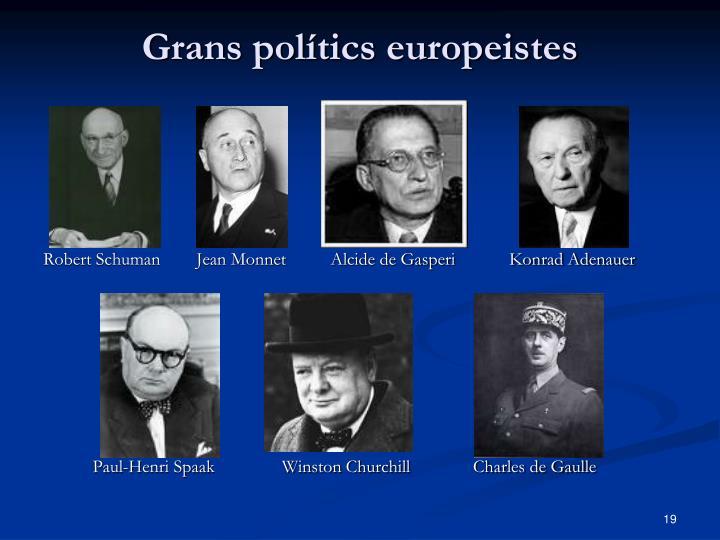 Grans polítics europeistes