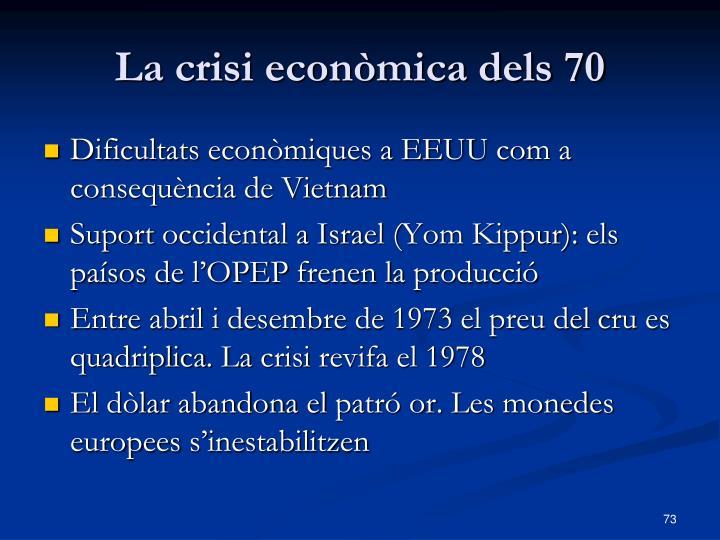 La crisi econòmica dels 70
