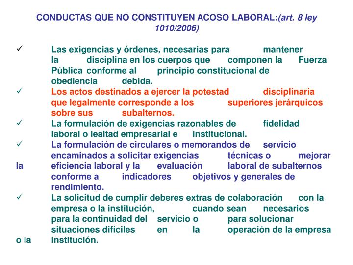 CONDUCTAS QUE NO CONSTITUYEN ACOSO LABORAL: