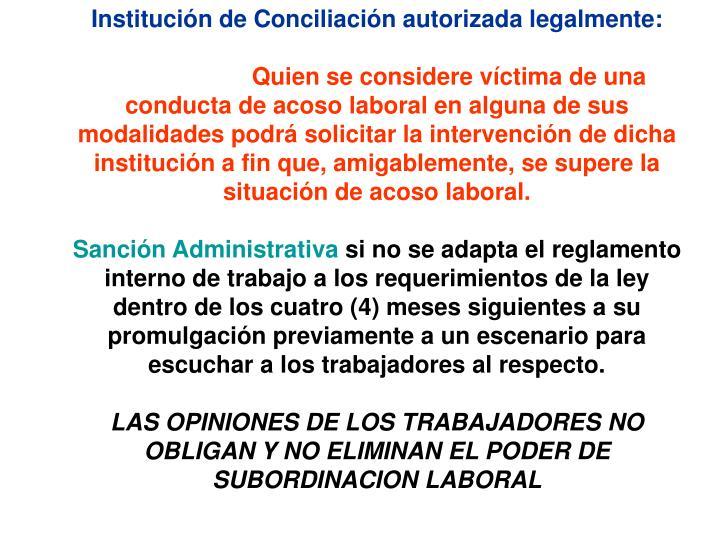 Institución de Conciliación autorizada legalmente:
