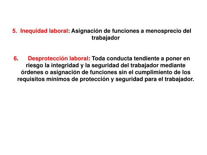 5.  Inequidad laboral
