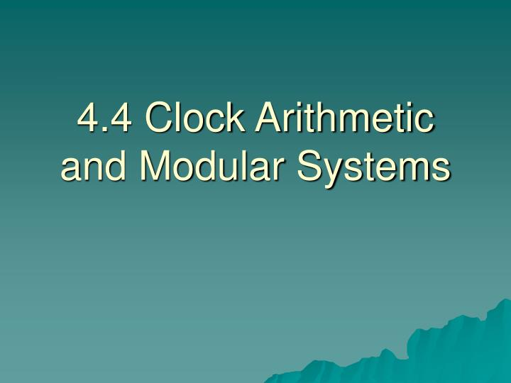 4 4 clock arithmetic and modular systems n.