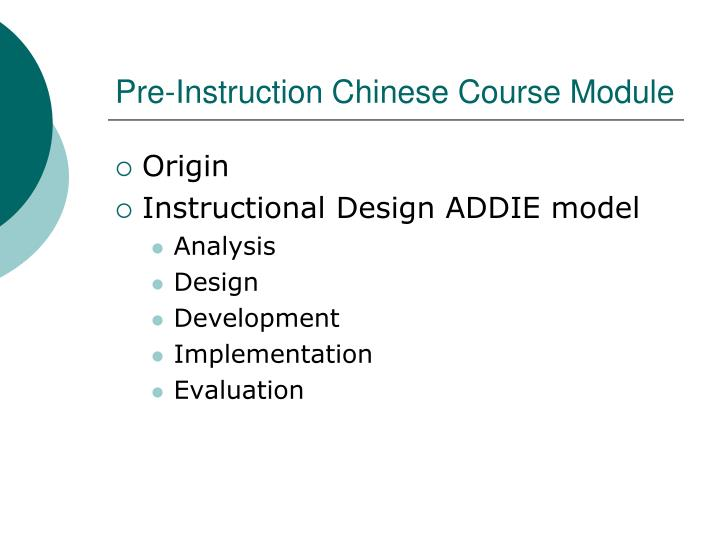 Pre instruction chinese course module