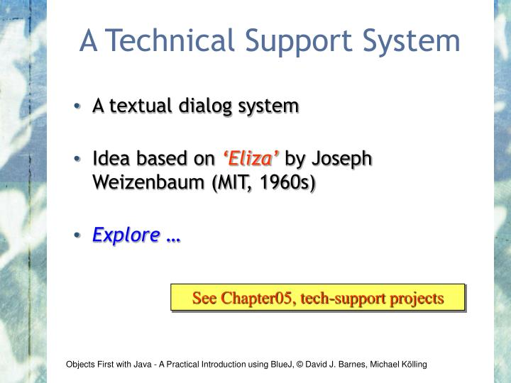 A Technical Support System