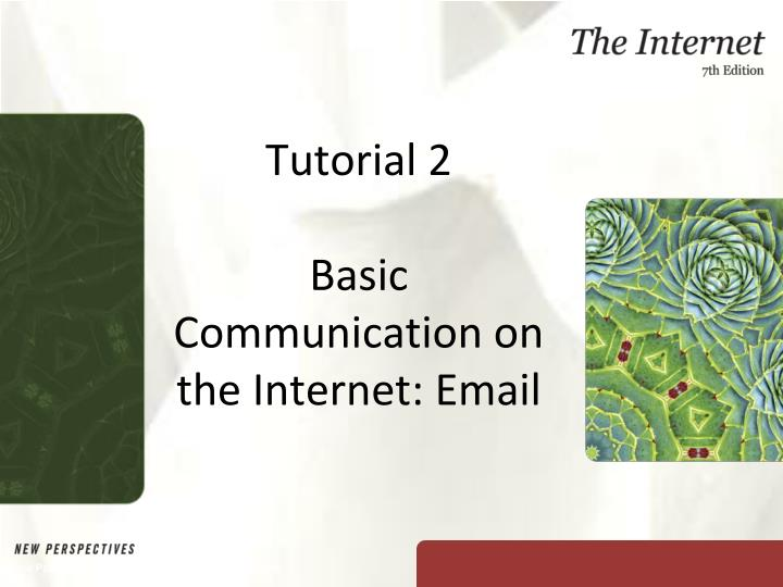 tutorial 2 basic communication on the internet email n.