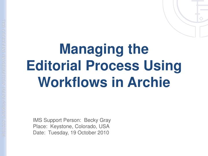 managing the editorial process using workflows in archie n.
