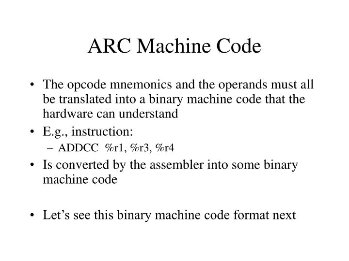 ARC Machine Code