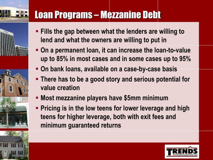 Loan Programs – Mezzanine Debt