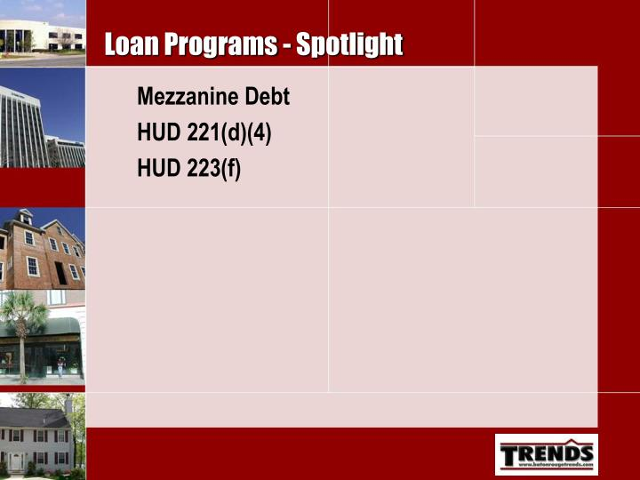 Loan Programs - Spotlight
