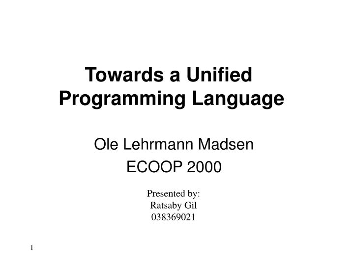 towards a unified programming language n.