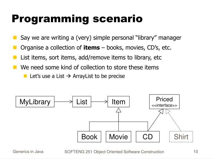 Programming scenario