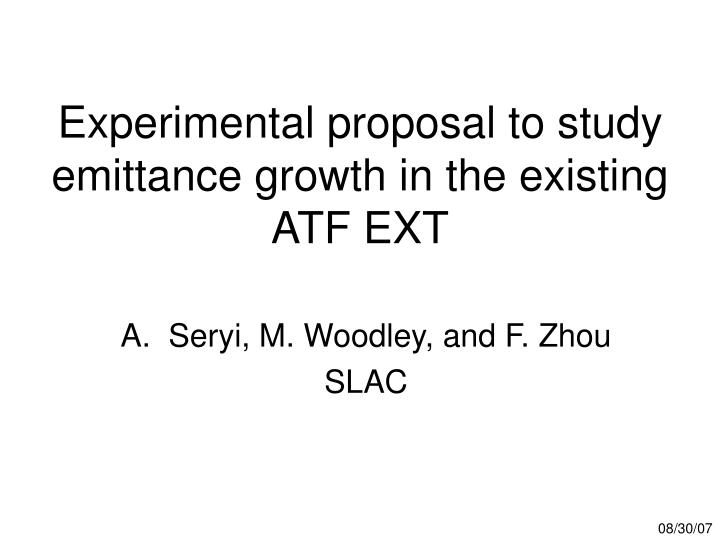 experimental proposal to study emittance growth in the existing atf ext n.