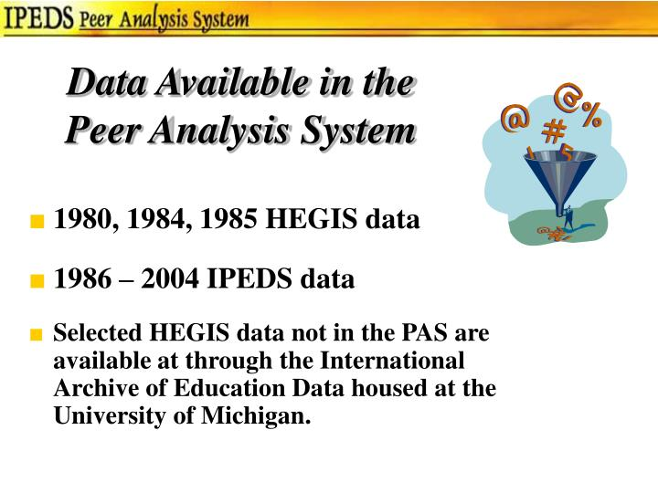 Data available in the peer analysis system