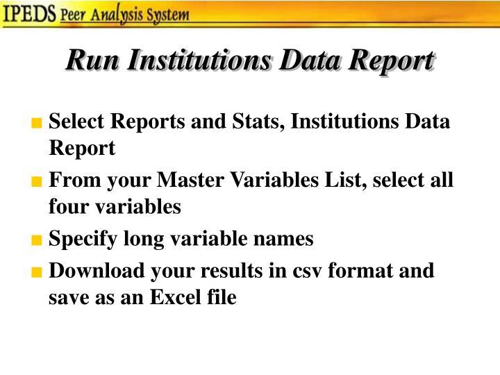 Run Institutions Data Report