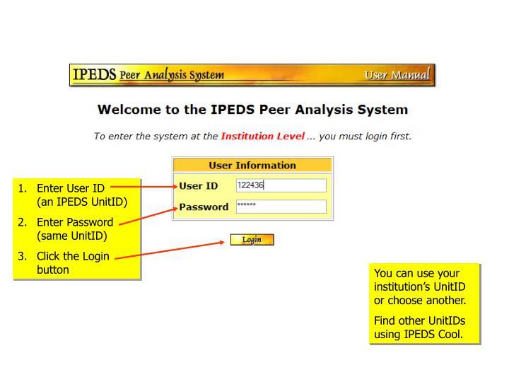 Enter User ID    (an IPEDS UnitID)