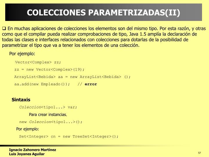 COLECCIONES PARAMETRIZADAS(II)
