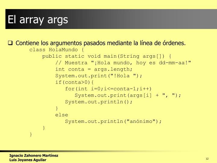 El array args
