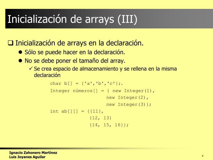 Inicialización de arrays (III)
