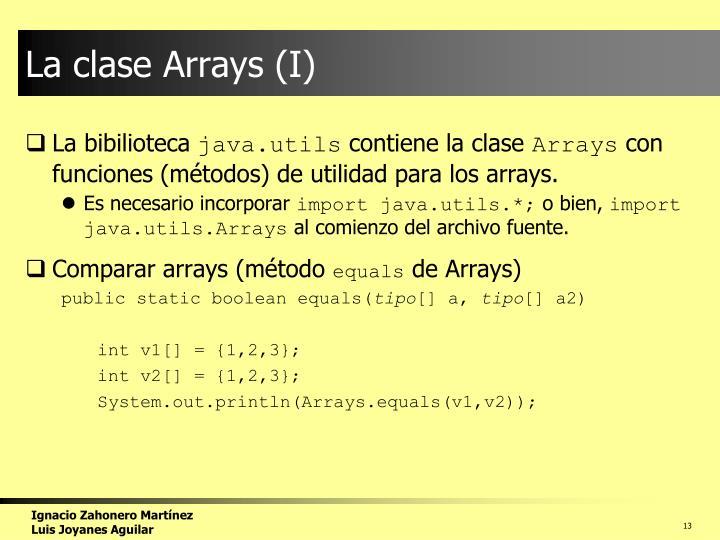 La clase Arrays (I)