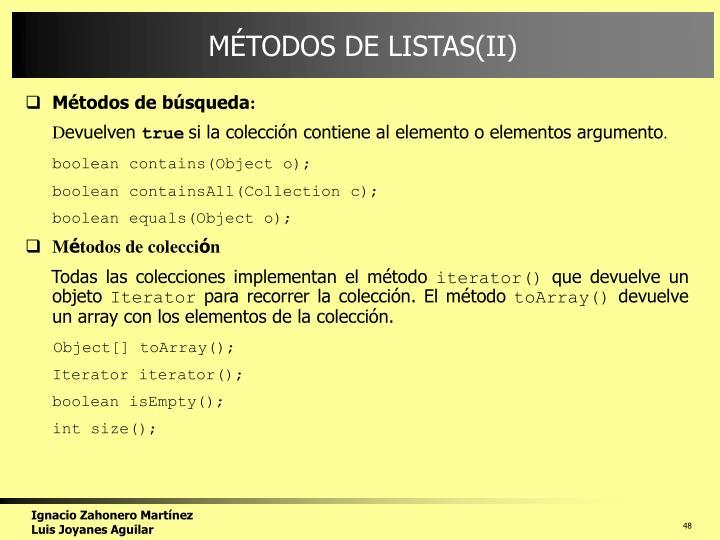 MÉTODOS DE LISTAS(II)