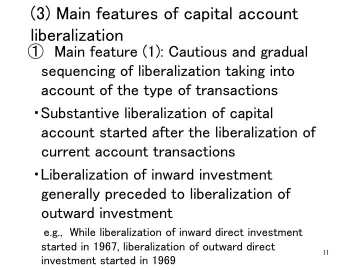implications of chinese capital account liberalisation Writings on the macroeconomic impact of capital account liberalization find few, if any, robust effects of liberalization on real variables in contrast to the prevailing wisdom, i argue that the textbook theory of liberalization holds up quite well to a critical reading of this literature the lion's share of papers that find no effect of.