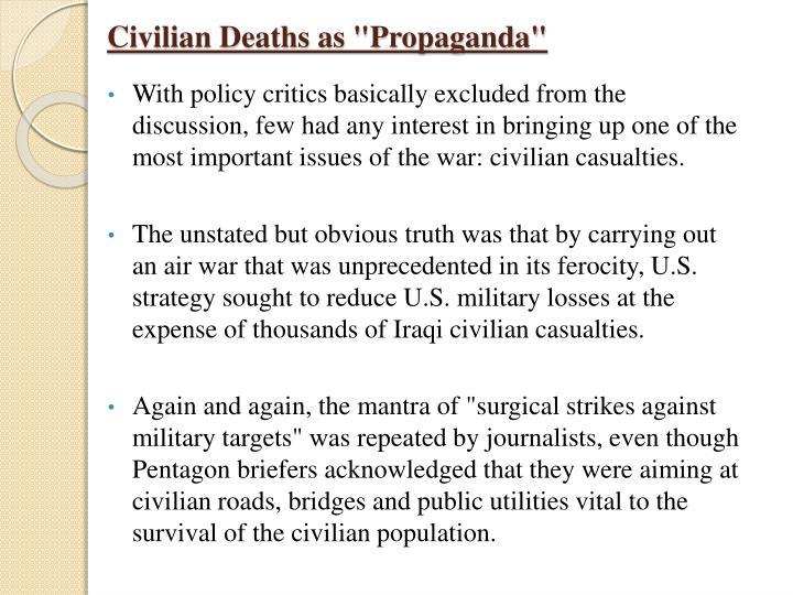 "Civilian Deaths as ""Propaganda"""