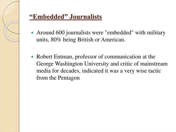 """Embedded"" Journalists"
