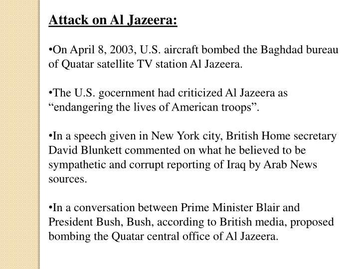 Attack on Al Jazeera: