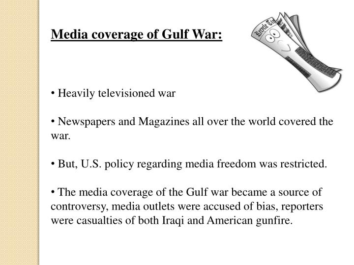 Media coverage of Gulf War: