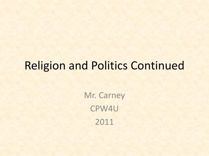 religion and politics continued n.