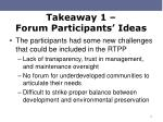 takeaway 1 forum participants ideas