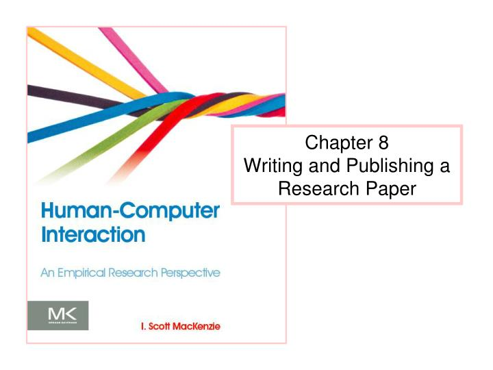 chapter 8 writing and publishing a research paper n.