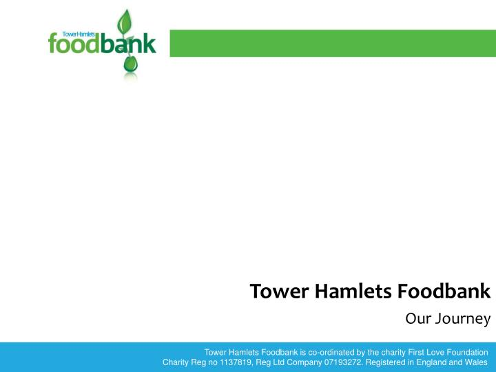 tower hamlets foodbank our journey n.