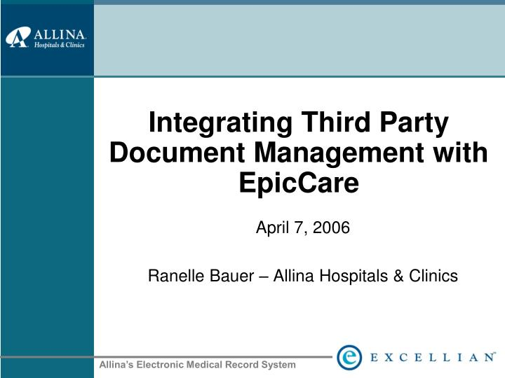 integrating third party document management with epiccare n.