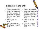 slides 4 and 5