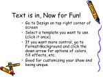 text is in now for fun