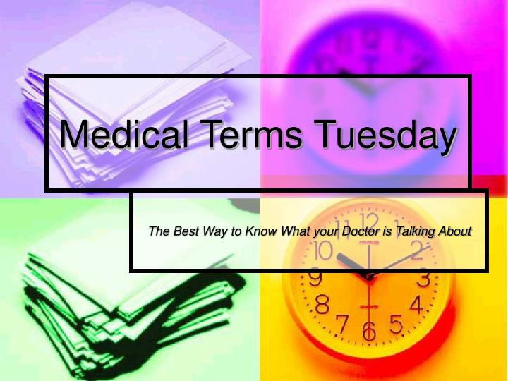 medical terms tuesday n.