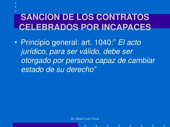 SANCION DE LOS CONTRATOS CELEBRADOS POR INCAPACES