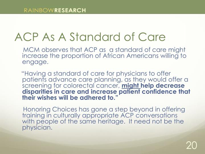ACP As A Standard of Care