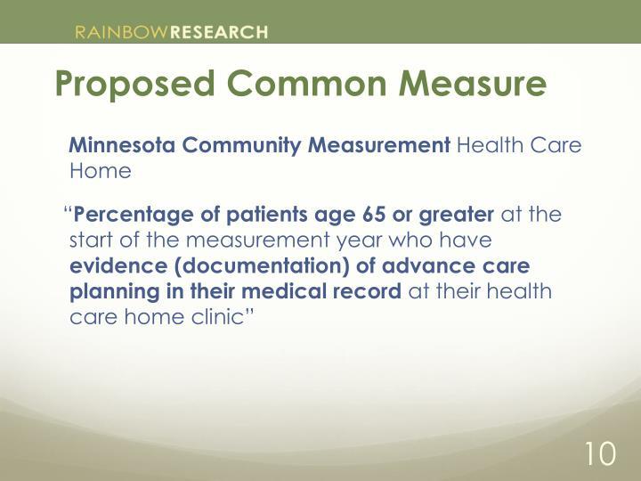 Proposed Common Measure