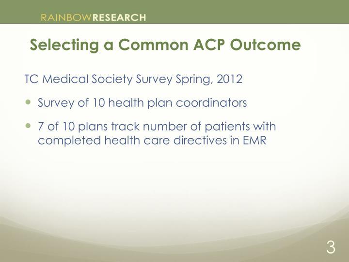 Selecting a common acp outcome1