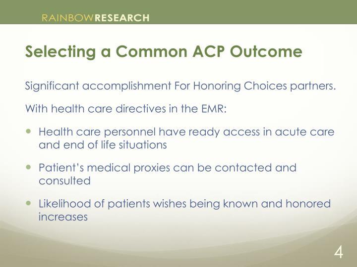 Selecting a Common ACP Outcome