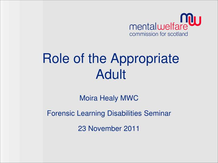 moira healy mwc forensic learning disabilities seminar 23 november 2011 n.