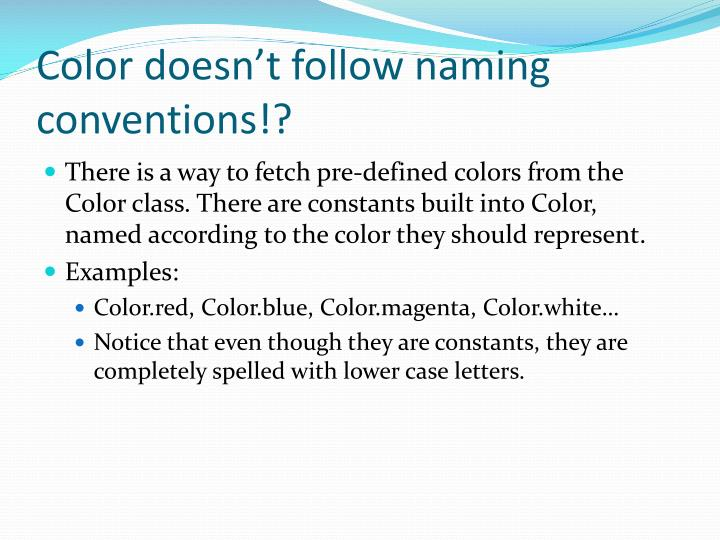 Color doesn't follow naming conventions!?