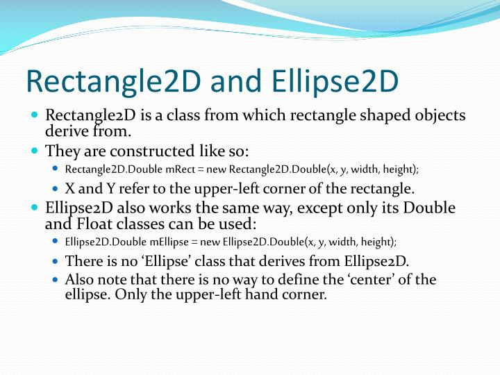 Rectangle2D and Ellipse2D