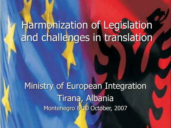 harmonization of legislation and challenges in translation n.