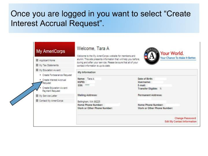 """PPT - How to create an Interest Accrual Request using """"My AmeriCorps Online Account"""" PowerPoint ..."""