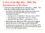 a test of the big mac 1999 the introduction of the euro